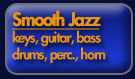 Smooth Jazz Package - keys, guitar, bass, drums, percussion, horn